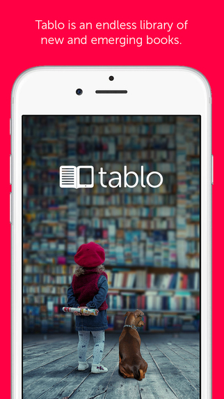 Tablo Reader - An Endless Library of Emerging Authors Stories eBooks Books