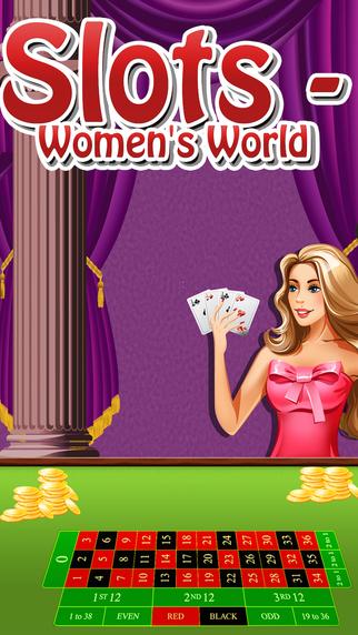 Slots - Women's World Casino