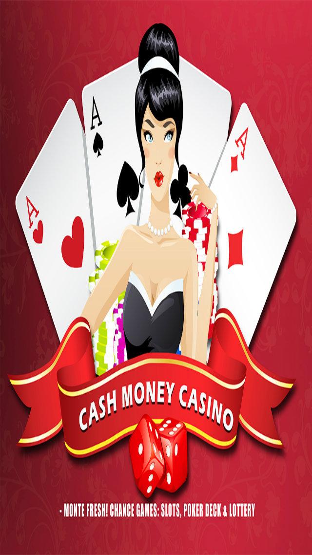 Cash Money Casino - Monte Fresh! Chance Games: Slots, Poker Deck & Lottery