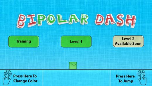 Bipolar Dash