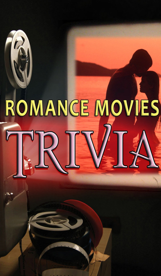 Romance Movies Trivia - Free Fun Lovers Movie Theatre Film Quiz
