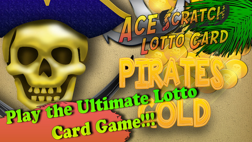 Ace Scratch Lotto Card - Pirates Gold Casino Lottery Lucky Cash