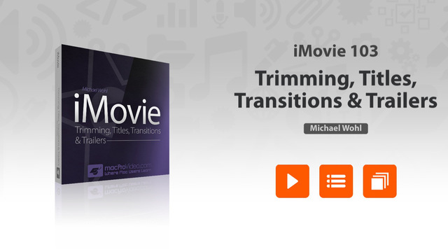 Course For iMovie - Trimming Titles Transitions Trailers