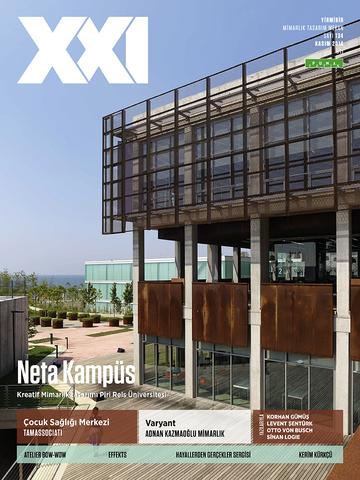 XXI Mimarlık Tasarım ve Mekan Dergisi
