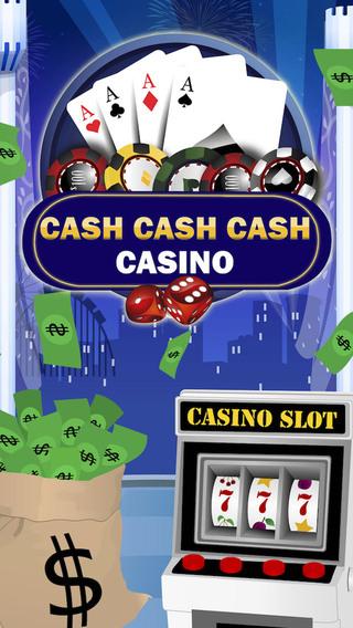 Cash Cash Cash Casino