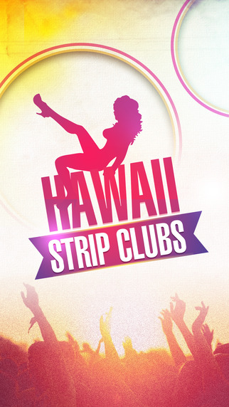 Hawaii Strip Clubs