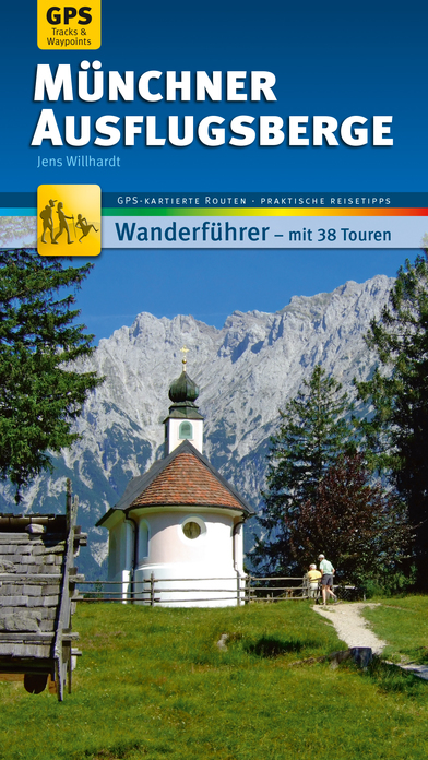 Münchner Ausflugsberge Wanderführer - Individuell zum Selbstentdecken