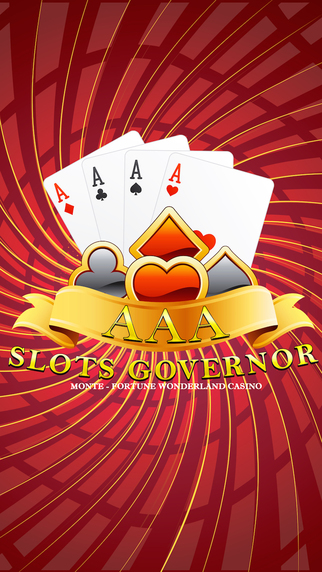 AAA Slots Governor Monte Pro - Fortune Wonderland Casino