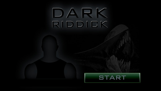 Pitch Dark for the Chronicles of Riddick