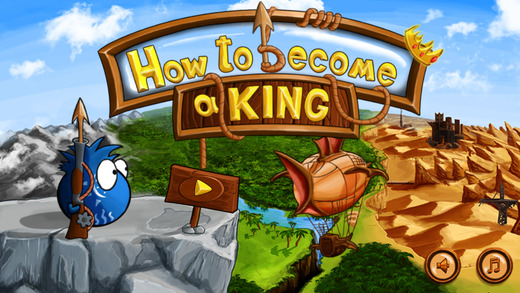 How to become a King