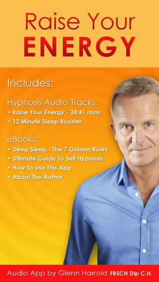 Raise Your Energy by Glenn Harrold: Self-Hypnosis Energy Motivation