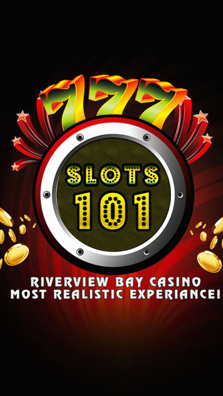 Slots 101 Premium -Riverview Bay casino- Most realistic experience