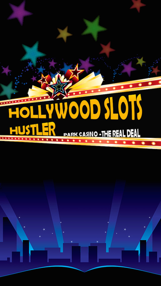 Hollywood Slots Hustler -Park Casino- The Reel Deal
