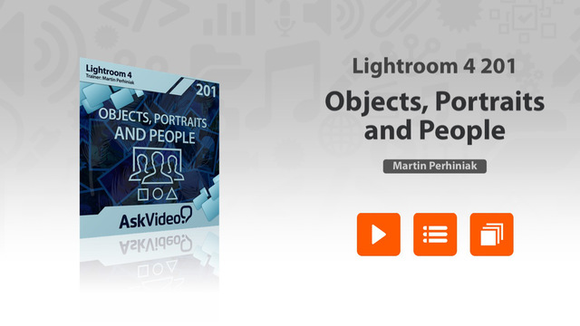 AV for Lightroom 4 201 - Objects Portraits and People
