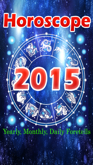 Horoscopes 2015-Yearly Monthly and Daily Horoscope Readings for All Astrology Signs