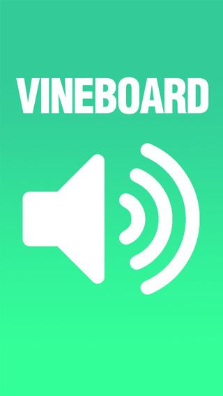 VINEBOARD Vine Sounds - The Ultimate Soundboard for Vine