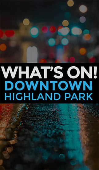 What's On Downtown Highland Park