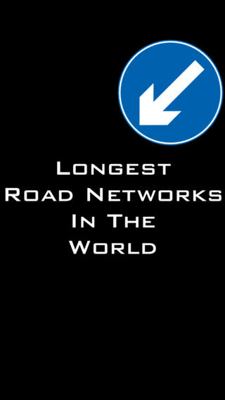 Longest Road Networks In The World iPhone Screenshot 1