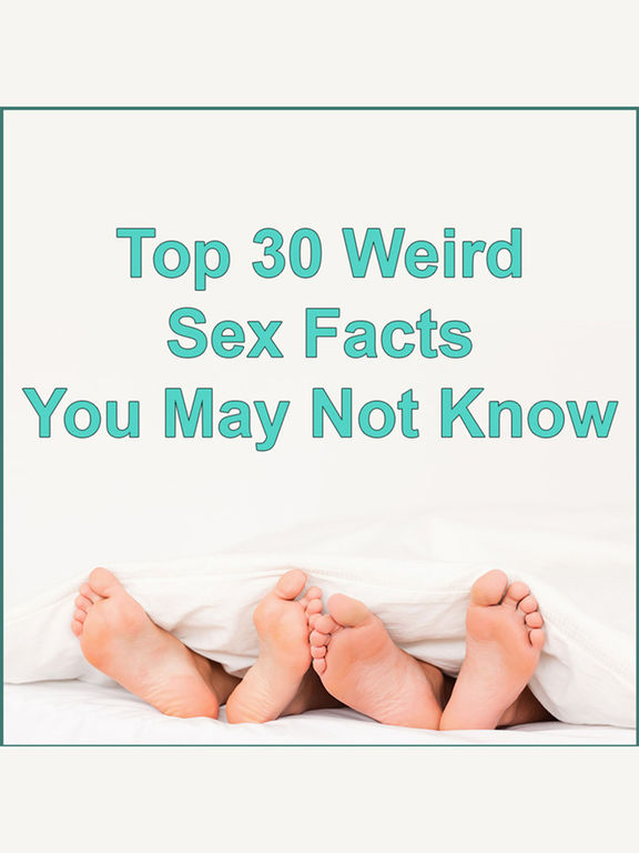 Sex Facts - Top 30 Weird Facts You May Not Know Скриншоты3