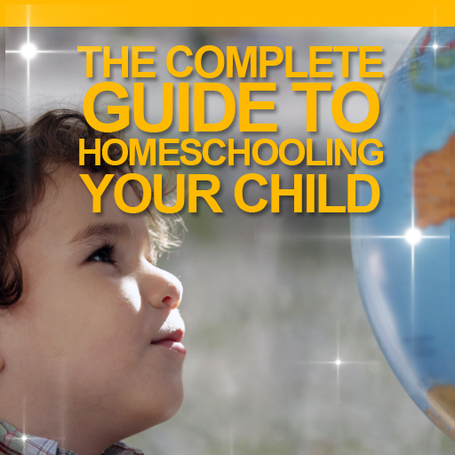 The Complete Guide to Homeschooling Your Children
