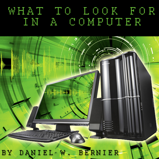 What To Look For In A Computer