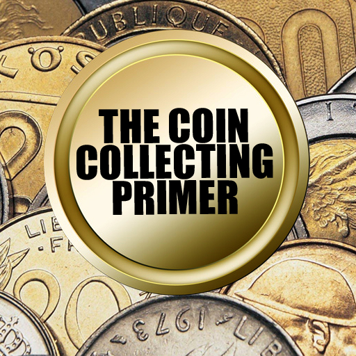 The Coin Collecting Primer