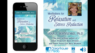 Meditations for Relaxation and Stress Reduction - Joan Z. Borysenko, Ph.D. screenshot 1