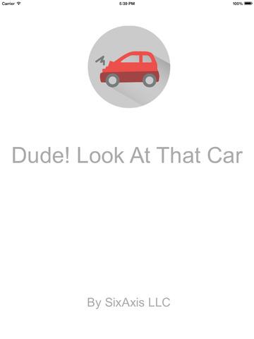 Dude! Look At That Car screenshot 10